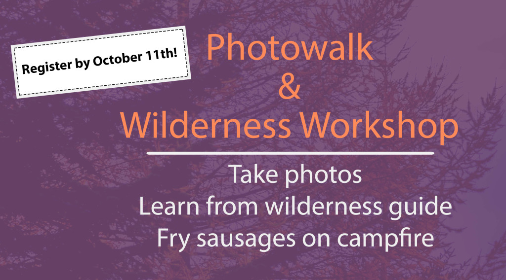 Photowalk and Wilderness Workshop